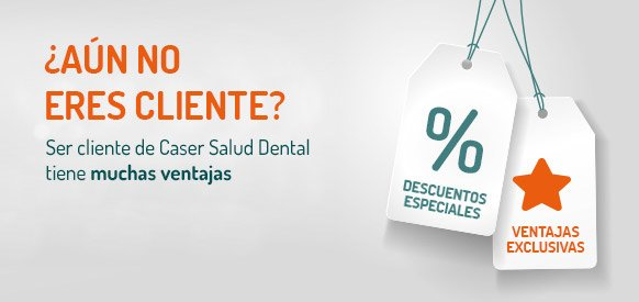 seguro caser salud dental